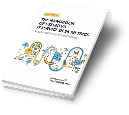 IT Service Desk Metrics Handbook - ServiceDesk Plus Help desk | Help Desk Software | Scoop.it