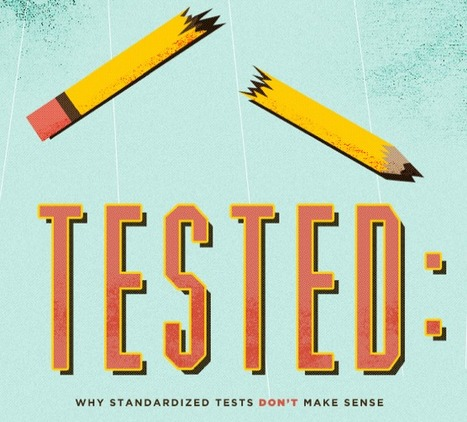 Tested: Why Standardized Tests Don't Make Sense | Accredited Online Colleges.com | Design in Education | Scoop.it
