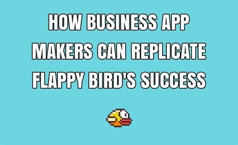 How Business App Makers Can Replicate Flappy Bird's Success - Idea to Appster | All About Mobile | Scoop.it