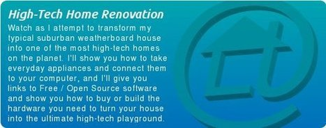 SuperHouse.TV: High-tech DIY home renovation! | Home Monitoring | Scoop.it
