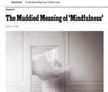 "Mindful Responds to New York Times' ""The Muddied Meaning of Mindfulness"" 
