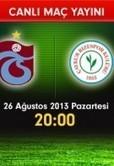 Trabzonspor Rizespor Maçı Canlı izle 26 Ağustos 2013 | Film izle | Scoop.it