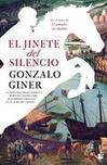 EL JINETE DEL SILENCIO - GONZALO GINER, comprar el libro en tu librería online Casa del Libro | Literatura y diversidad funcional | Scoop.it