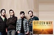 10 Questions with ... Citizen Way | Contemporary Christian Music News | Scoop.it