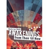 Awakenings from Then 'Til Now | Water the mind - READ | Scoop.it