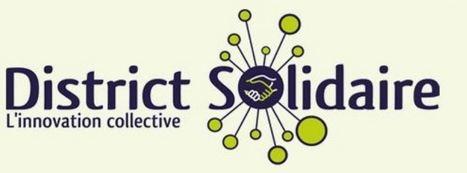 District Solidaire : générateur de projets socialement utiles | Villes en transition | Scoop.it