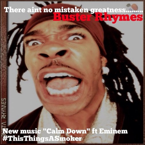 "GetAtMe- BusterRhymes new music ""CalmDown"" ft Eminem #NowThatsGoodMusic 