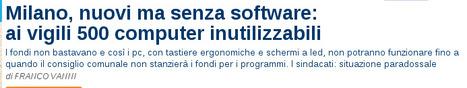 un tal Lucas: Milano ignorante: i vigili urbani non riescono ad accendere il PC | Cose che dovresti leggere | Scoop.it