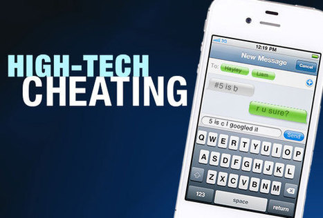 From Texting to Plagiarism, How to Stop High-Tech Cheating -- THE Journal | 21st Century Information Fluency | Scoop.it