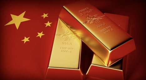 China's Stunning Move To Dominate The World And The Real Reason Why China Is Buying So Much Gold - King World News | Gold and What Moves it. | Scoop.it