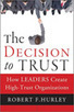 5 Key Practices to Earn Trust | About leadership | Scoop.it