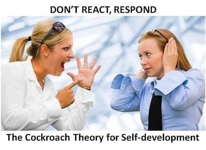The Cockroach Theory for Self Development | coaching | Scoop.it
