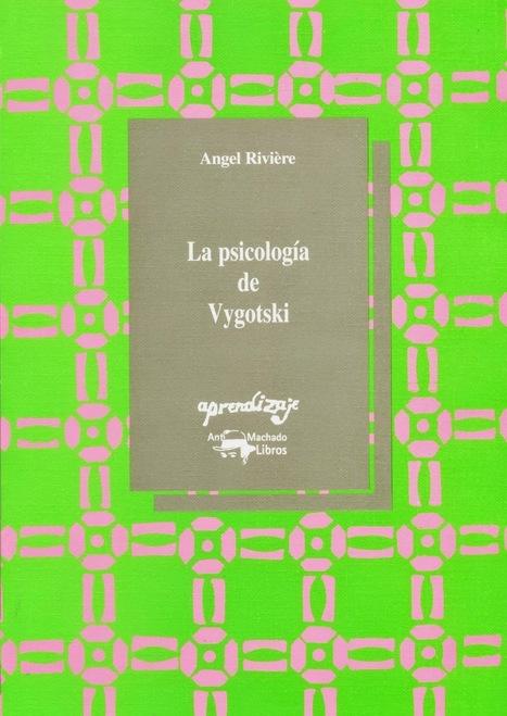 La Psicología de Vygotsky - Ángel Rivière [PDF] #librogratuito ~ #PedaLógica por @alaznegonzalez | Investigación en educación matemática | Scoop.it