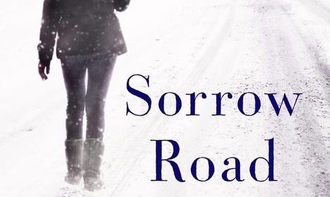 'Sorrow Road' delves deep into the vagaries of memory | memoir writing | Scoop.it