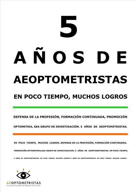 El próximo 30 de Noviembre AEOPTOMETRISTAS celebra su 5º Anivesario | Salud Visual 2.0 | Scoop.it