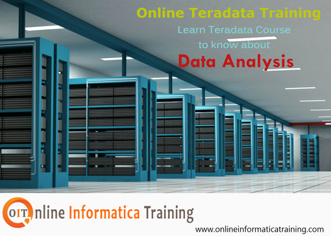 Online Teradata Training through Specialized Trainer | Build your bright career with online training by online informatica training institute | Scoop.it