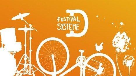 Montreuil : Festival Système D comme Débrouille, Détente, Décibels, Disco ! Le festival de l'écologie concrète... | Événements et développement durable | Scoop.it