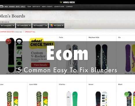 Ecommerce: 5 Common Easy To Fix Blunders via @HaikuDeck by @Scenttrail | Ecom Revolution | Scoop.it