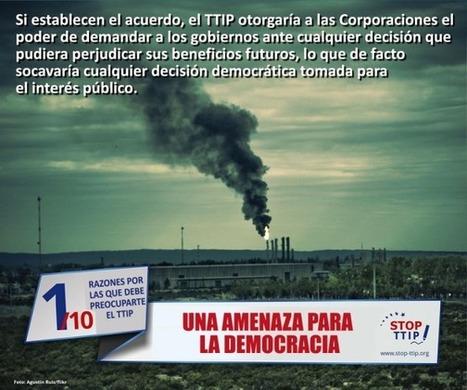 10 RAZONES por las que DEBE PREOCUPARTE el TTIP | @CNA_ALTERNEWS | PIENSA en VERDE | Scoop.it