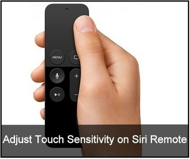 How to Adjust Touch sensitivity on Siri Remote/Apple TV Remote | How to blog,seo,Tips And Tricks,Blogger,Wordpress,Website,Google,Doc | Scoop.it