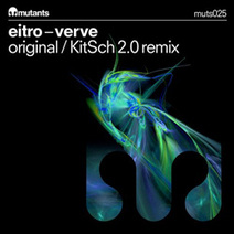 EITRO – Verve (Original Mix + KitSch 2.0 Remix)   HOUSECOHOLIC by KitSch 2.0   Scoop.it