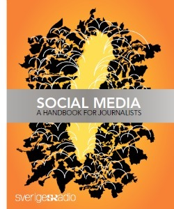 Swedish Radio's social media handbook | Social News | Scoop.it