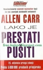 Besplatne E-Knjige : Allen Carr Lako Je Prestati Pusiti PDF E-Knjiga Download | Pepa | Scoop.it