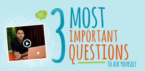 The 3 Most Important Questions | Mindvalley | Scoop.it