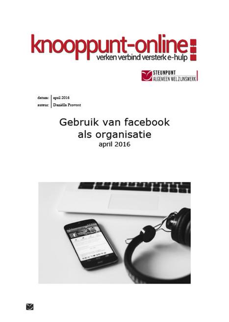 Kennisplein | Facebook gebruiken in je organisatie | Social Media & sociaal-cultureel werk | Scoop.it