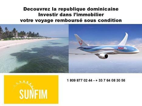 VOTRE VOYAGE EN REPUBLIQUE DOMINICAINE | sunfim immobilier monde | Scoop.it