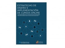 Ebook: Estrategias de diseño e implementación de cursos online | #SMEduca | Scoop.it