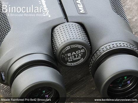 Meade 8x42 Rainforest Pro Binoculars Review | World of Optics | Scoop.it