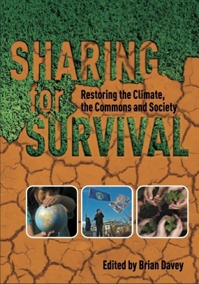 Sharing for Survival. Restoring the climate, the commons and society | Willy's Reading List | Scoop.it