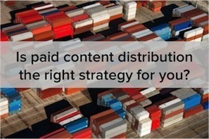 Could Your Content Go Further? How Paid Distribution Can Help | HealthCare - Pharmacy | Scoop.it