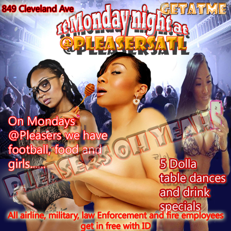@PleasersAtl Its Monday Night Football, beer, girls and food at PLeasers Atl #OhYeah | GetAtMe | Scoop.it
