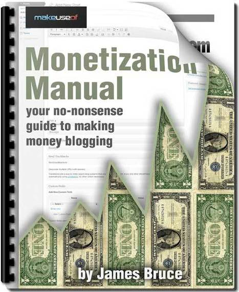 The Blog Monetization Manual | Online Business Models | Scoop.it
