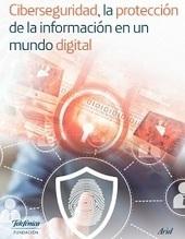 Ciberseguridad, la protección de la información en un mundo digital. | Educacion, ecologia y TIC | Scoop.it