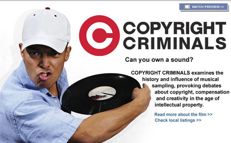COPYRIGHT CRIMINALS | Documentary Film | Independent Lens | PBS | Legal Issues involved in the Music Industry | Scoop.it