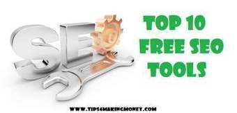 Top 10 Free SEO Tools to Improve Ranking of your website - Tips For Making Money | Top 10 | Scoop.it