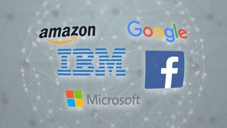 Facebook, Amazon, Google, IBM and Microsoft come together to create historic Partnership onAI I TechCrunch | DIGITAL TRENDS | Scoop.it