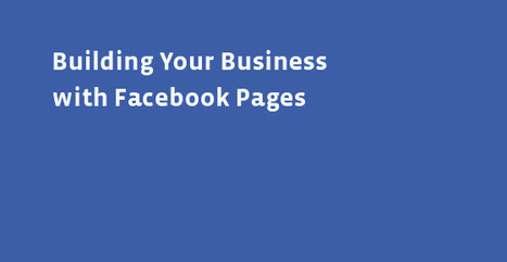 Facebook releases new marketing advice for businesses | Social Media Strategist | Scoop.it