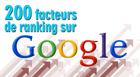 200 facteurs de ranking sur Google - le Guide Détaillé | Toulouse networks | Scoop.it