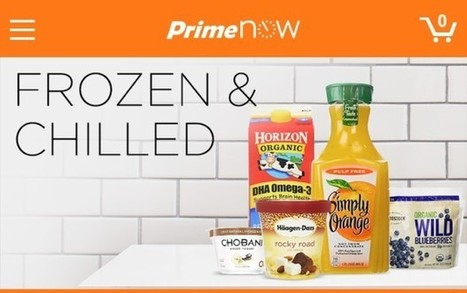 Amazon's 'Prime Now' one-hour delivery service now includes frozen, chilled food - GeekWire | Ecommerce logistics and start-ups | Scoop.it