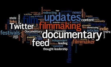 15 Twitter Feeds Every Doc Filmmaker Should Follow   Transmedia: Storytelling for the Digital Age   Scoop.it