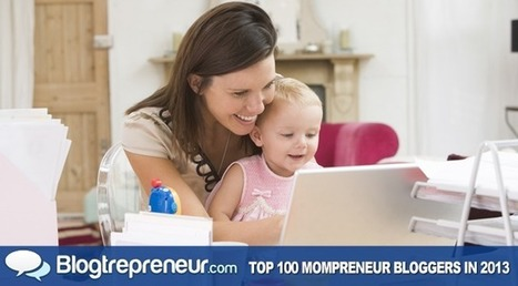 Top 100 Mompreneur Bloggers to Follow in 2013 | Special Needs Parenting | Scoop.it