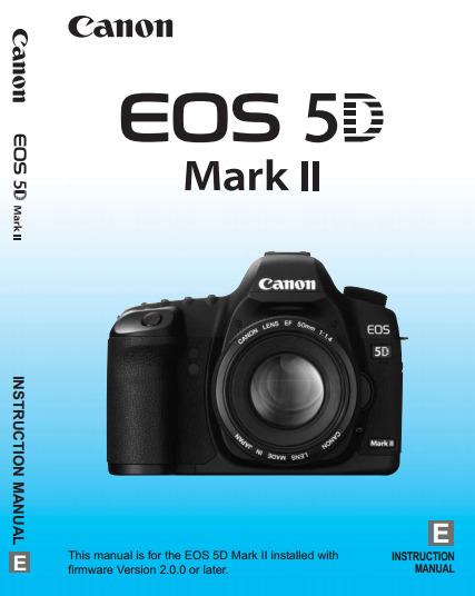 (EN) - Canon EOS 5D Mark II Instruction Manual   Google Drive   Glossarissimo!   Scoop.it