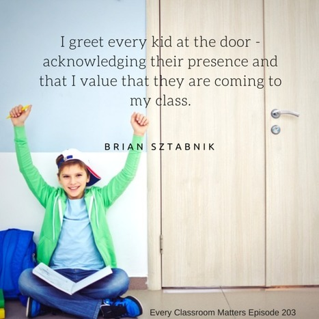 Beginning and Ending Class Like a Pro with Brian Sztabnik | Education, Curiosity, and Happiness | Scoop.it