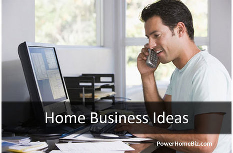 Home Business Ideas for New Home Based and Small Business Entrepreneurs | Work From Home | Scoop.it