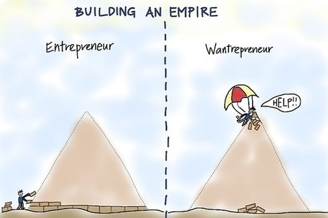 10 Ways Real Entrepreneurs Are Different From Wannabe Entrepreneurs | n2euro | Scoop.it