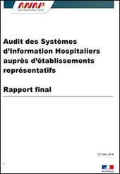 ANAP - Audit des Systèmes d'Information Hospitaliers auprès d'établissements représentatifs | Informatique et santé | Scoop.it